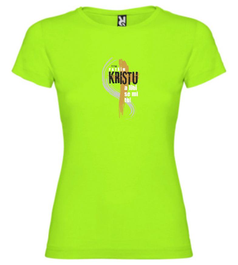 PATŘÍM KRISTU dámské triko světle zelená