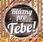 BLÁZNY PRO TEBE REMIXED (CD)